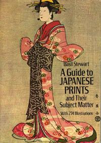 A GUIDE TO JAPANESE PRINTS & THEIR SUBJECT MATTER